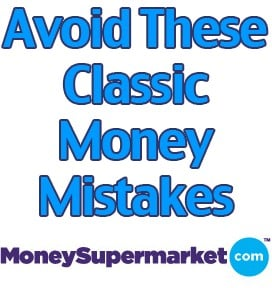 Avoid These Classic Money Mistakes by MoneySupermarket.com