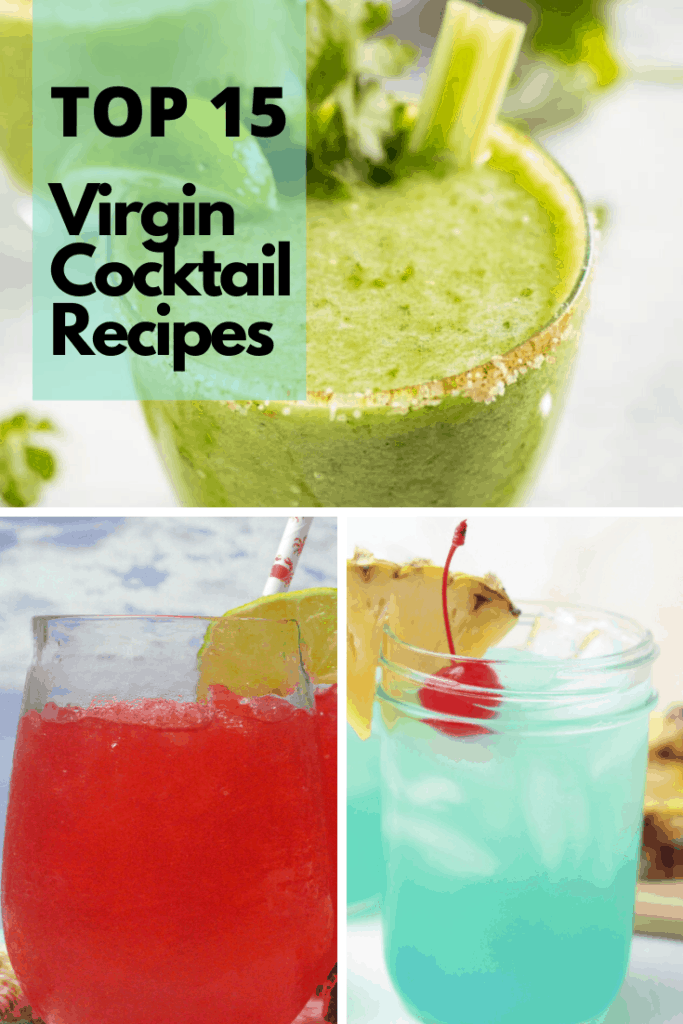 Top 15 Refreshing Virgin Cocktail Recipes!