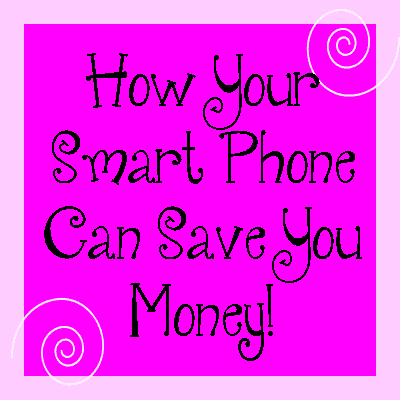 Smart Phone Can Save You Money