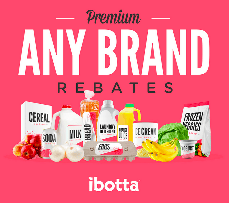 Ibotta Any Brand Rebates