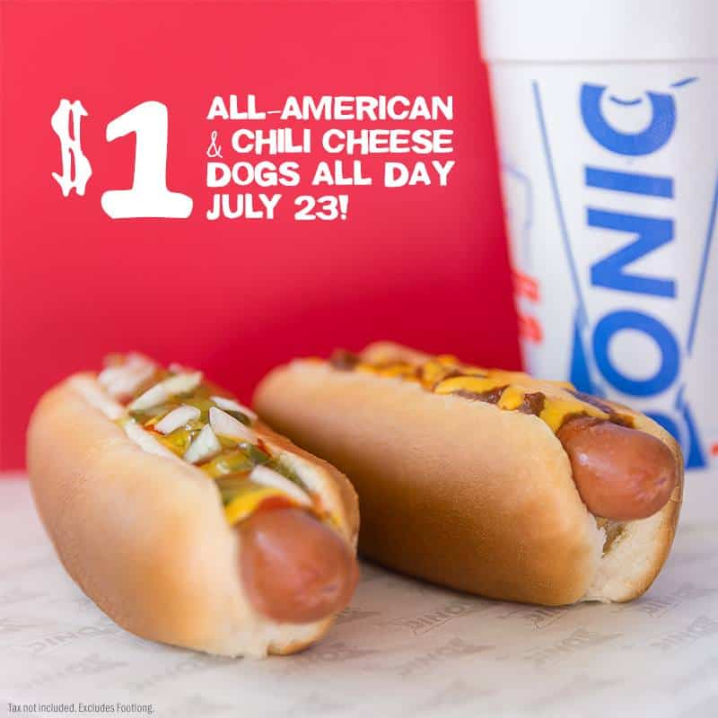National Hot Dog Day - ENJOY $1 Chili Cheese Dogs from Sonic!