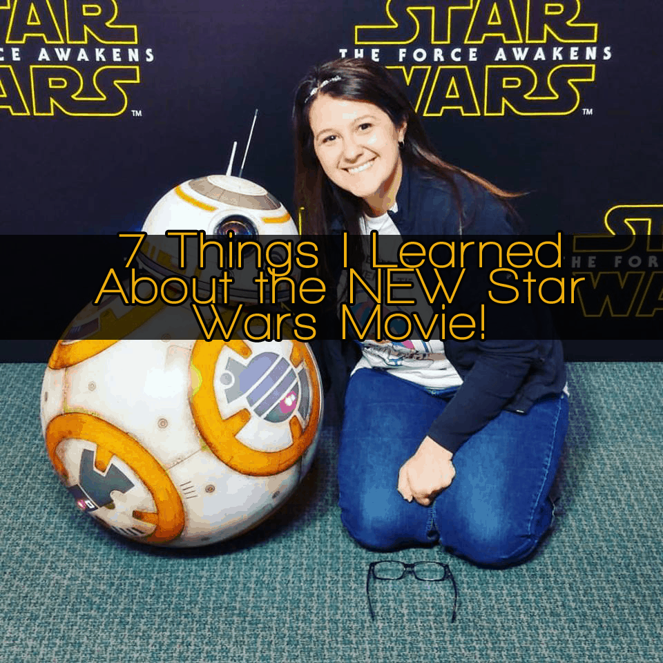 7 Things I Learned About the NEW Star Wars Movie!