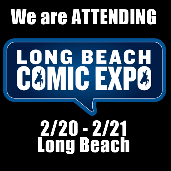 Long Beach Comic Expo Media Coverage - Attending