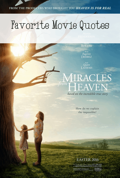 Miracles From Heaven Quotes