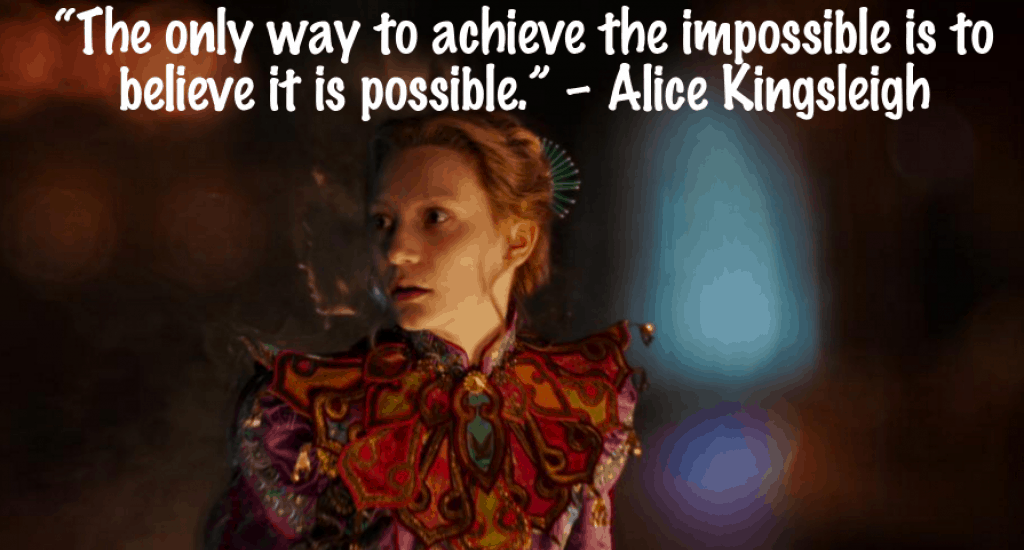 Alice Through the Looking Glass Quotes - Impossible Quote
