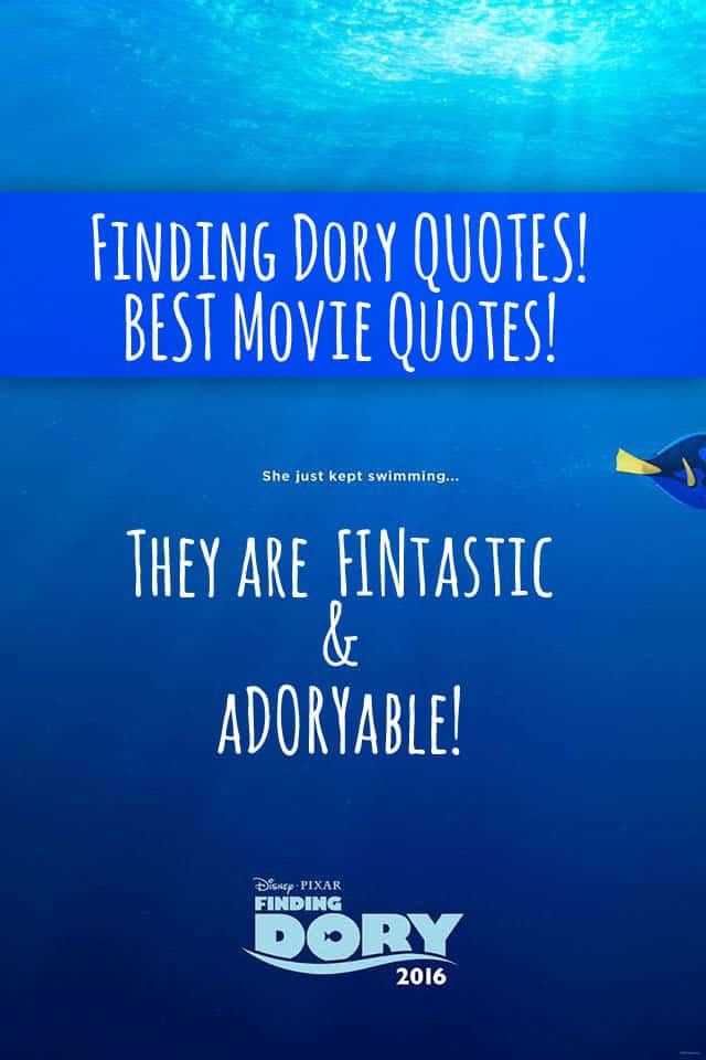 Dory Quotes Captivating Finding Dory Quotes  Entire List Of The Best Movie Lines In The