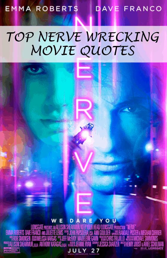 Nerve Movie Quotes