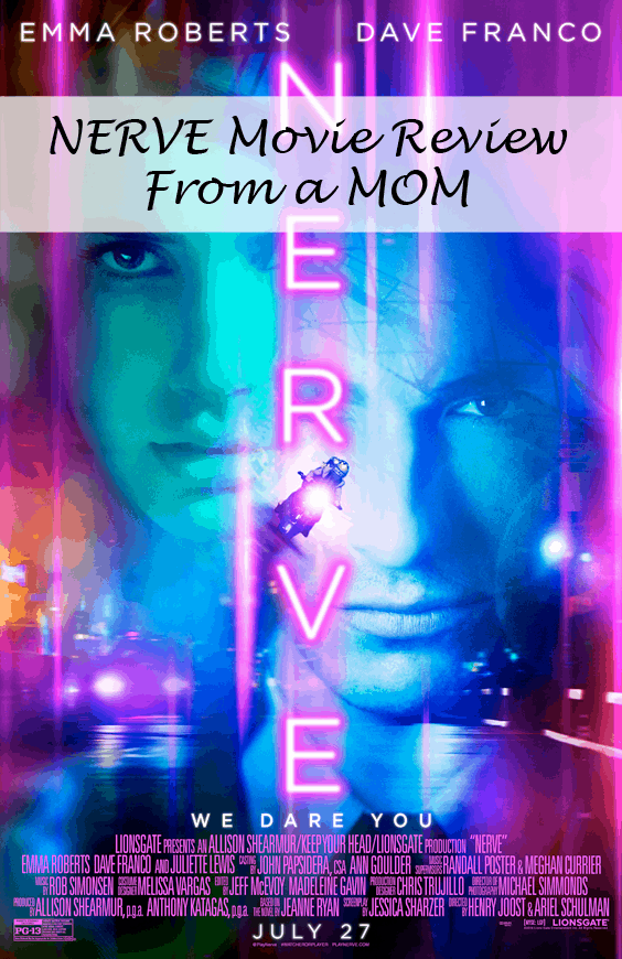 Nerve Movie Review - Written by a MOM