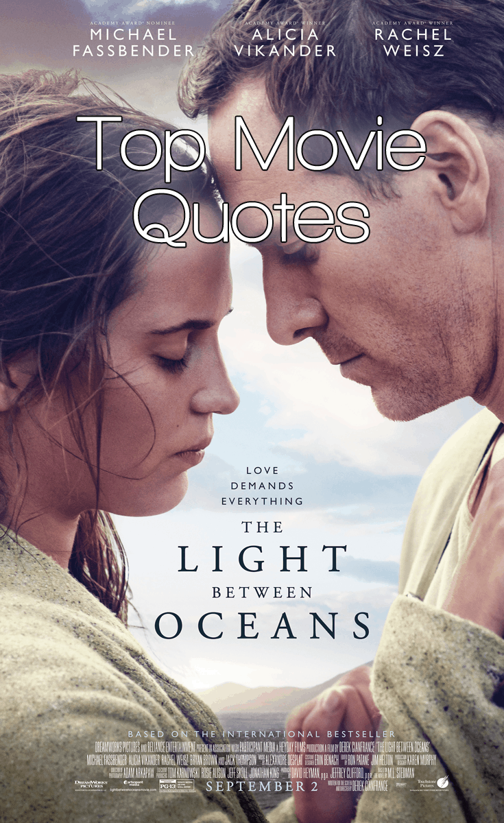 The Light Between Oceans Movie Quotes