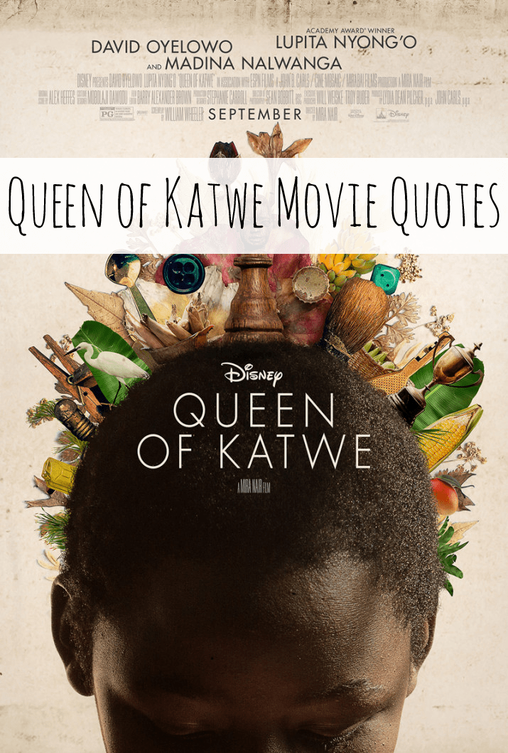 Queen of Katwe Movie Quotes
