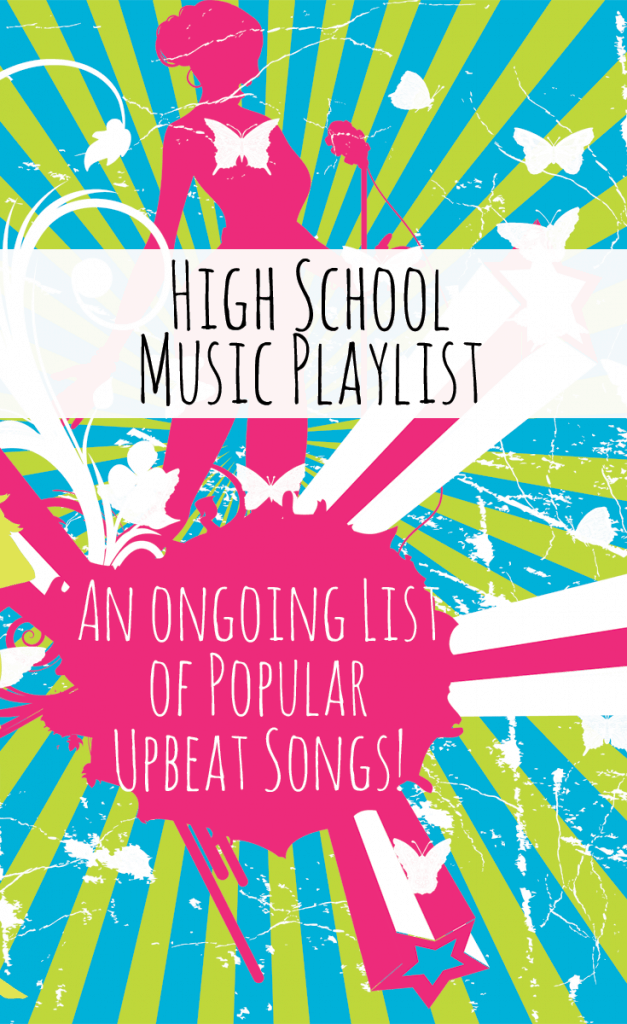 High School Music Playlist - NO cuss words and CLEAN music!
