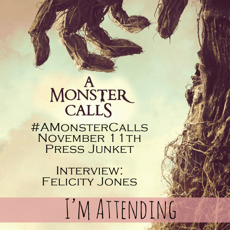 A Monster Calls Press Junket – I am attending! #AMonsterCalls