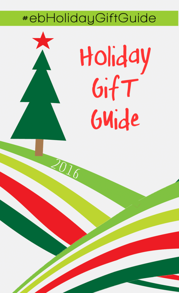 Holiday Gift Guide for 2016 for EVERYONE on YOUR List!