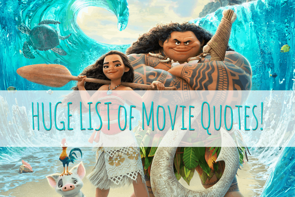 Moana Movie Quotes - Our HUGE list!
