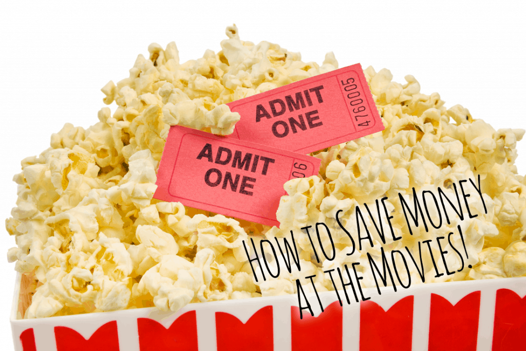 How to SAVE Money at the Movies!