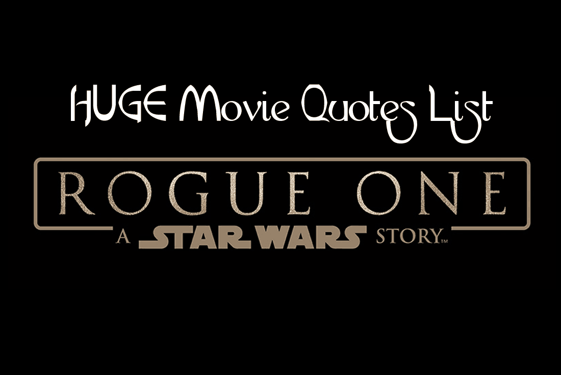 Rogue One Movie Quotes