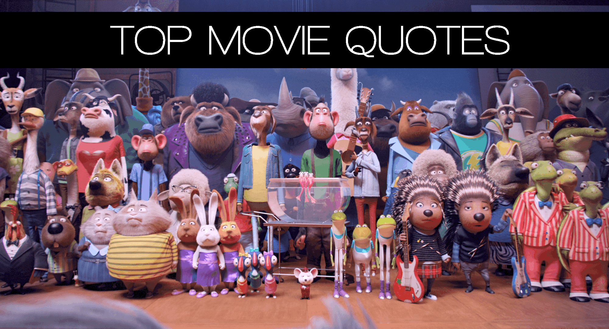 SING Movie Quotes - Our LIST of FAVORITE lines from the Movie!