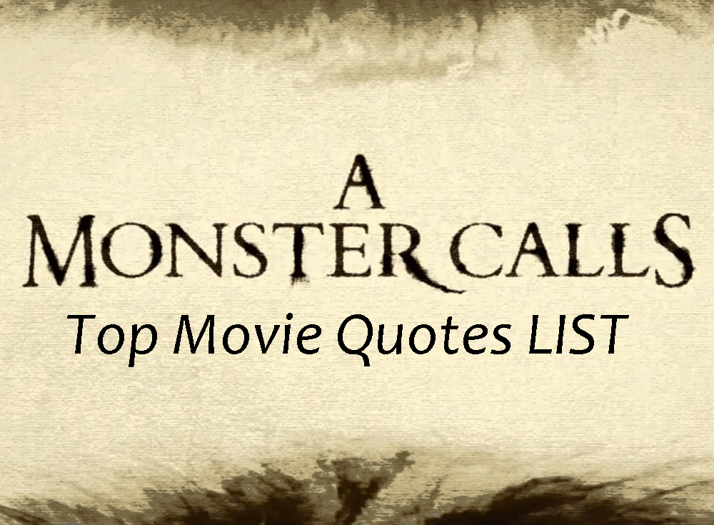 A Monster Calls Movie Quotes