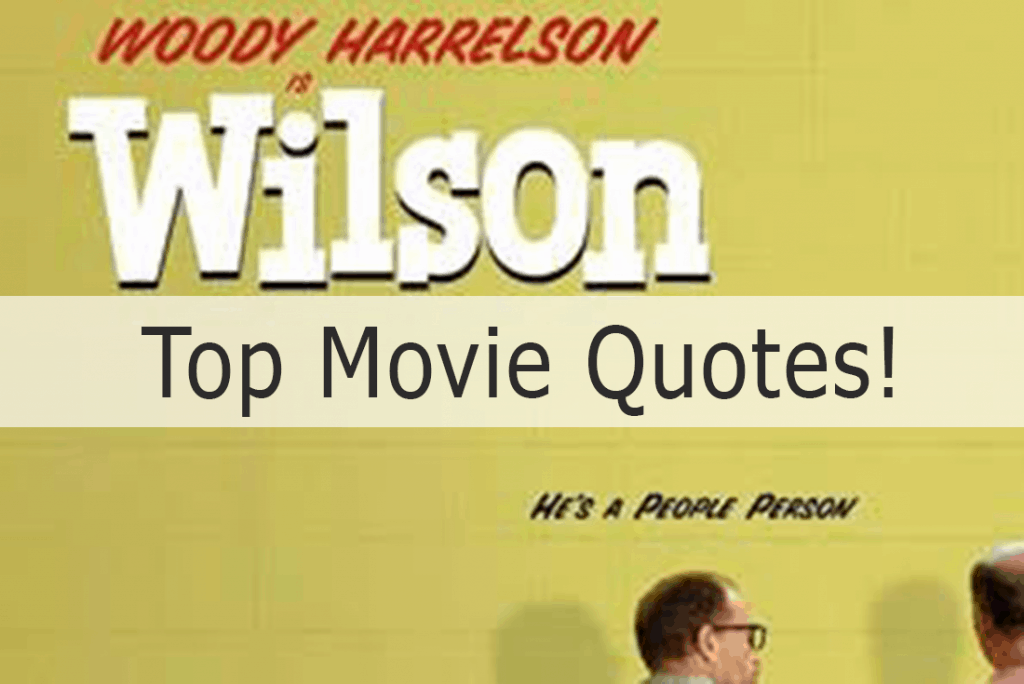 Wilson Movie Quotes