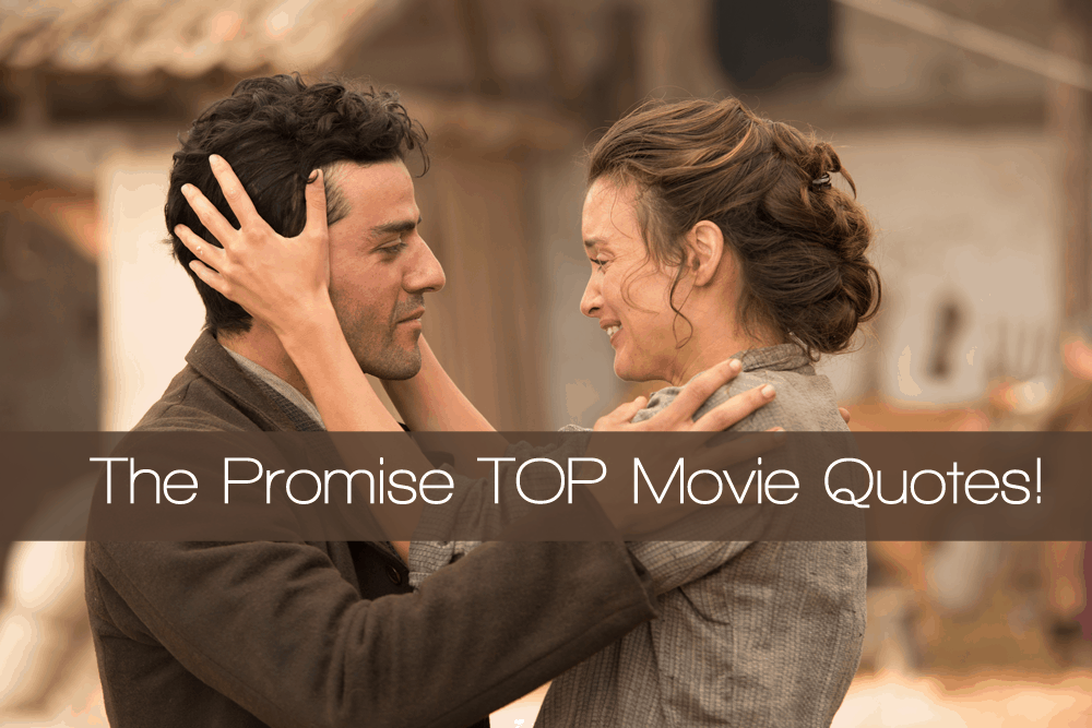 The Promise movie quotes