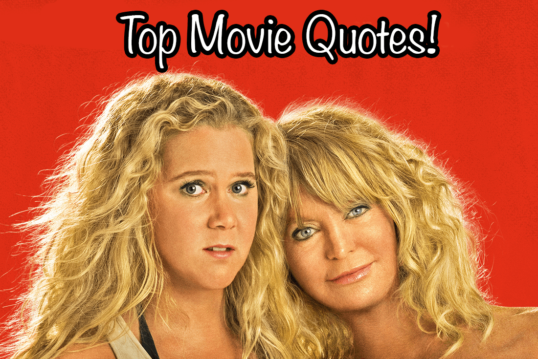 Snatched Movie Quotes