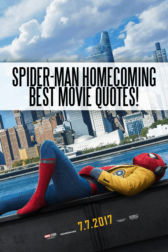 Spider-Man Homecoming Quotes