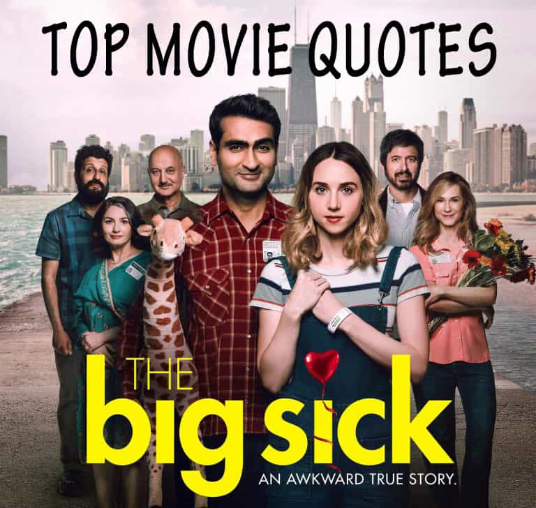 Big Sick Movie Quotes