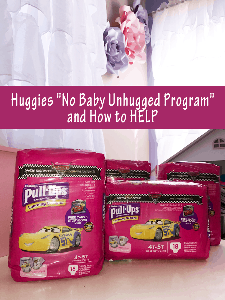 "Huggies ""No Baby Unhugged Program"" and How to HELP!"