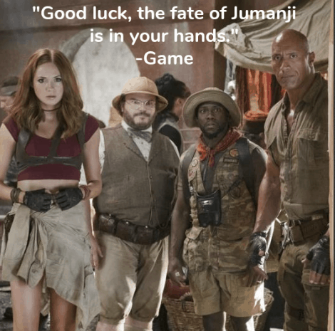 Jumanji: Welcome to the Jungle Quotes