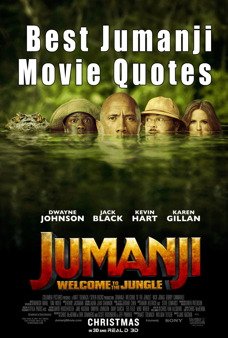 Jumanji Welcome To The Jungle Quotes