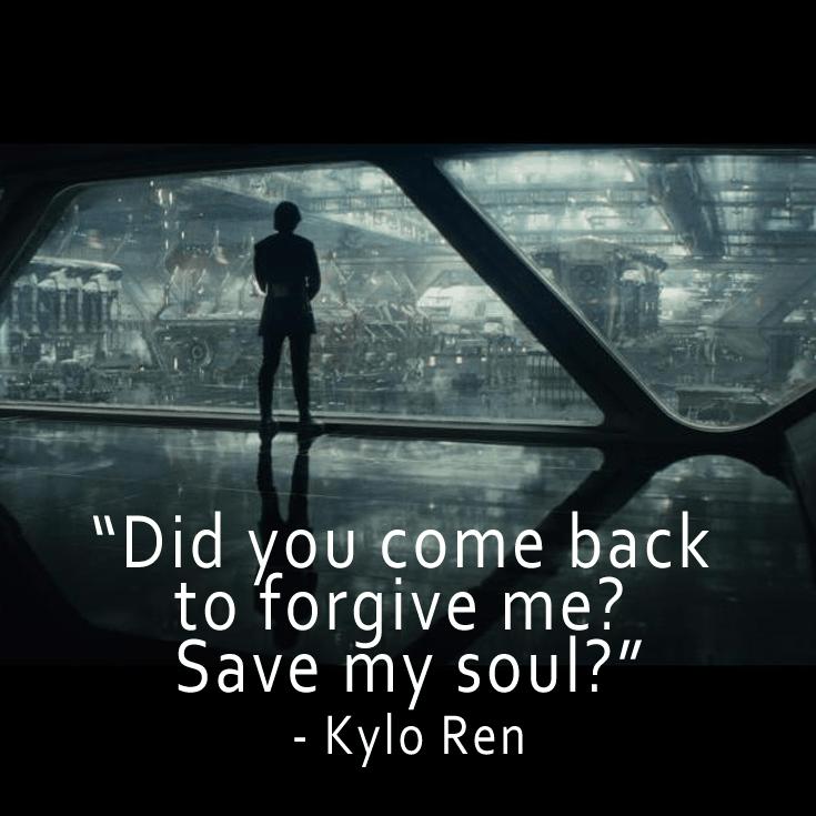 The Last Jedi Quotes - Kylo Ren