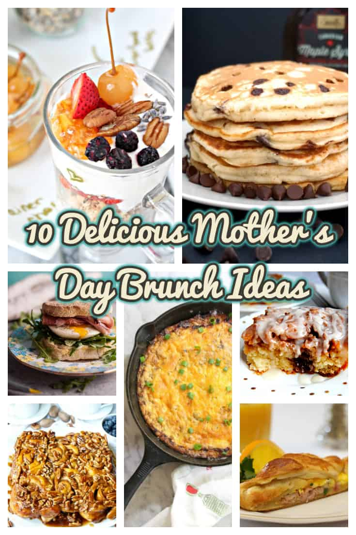 10 Delicious Mother's Day Brunch Ideas
