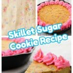 Skillet Sugar Cookie Recipe!