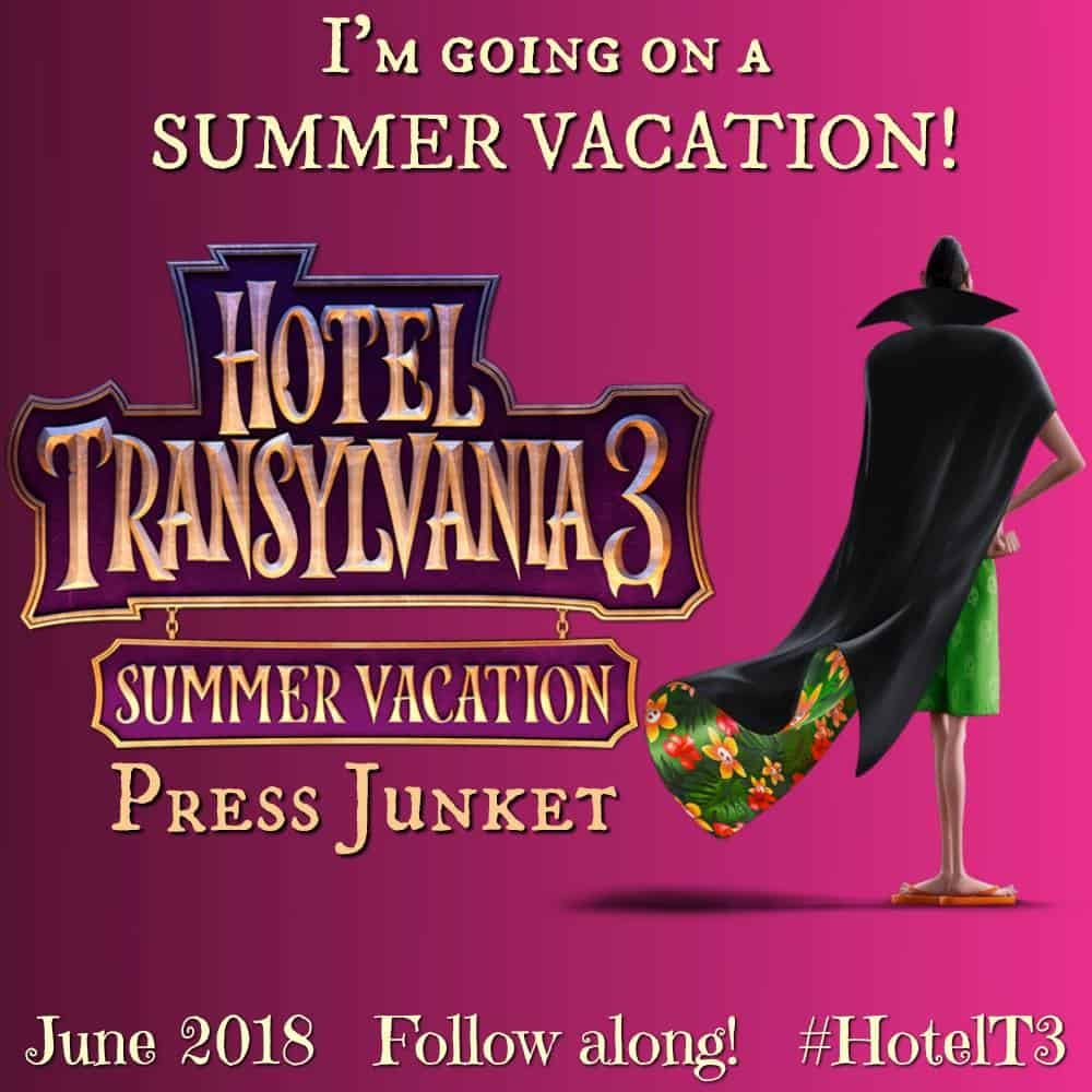 Hotel Transylvania 3: Summer Vacation PRESS Junket - I'm Attending!