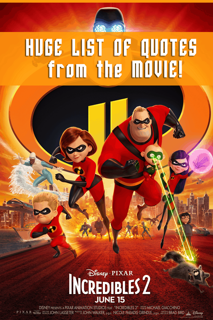 Incredibles 2 Quotes - Top Quotes From the Movie