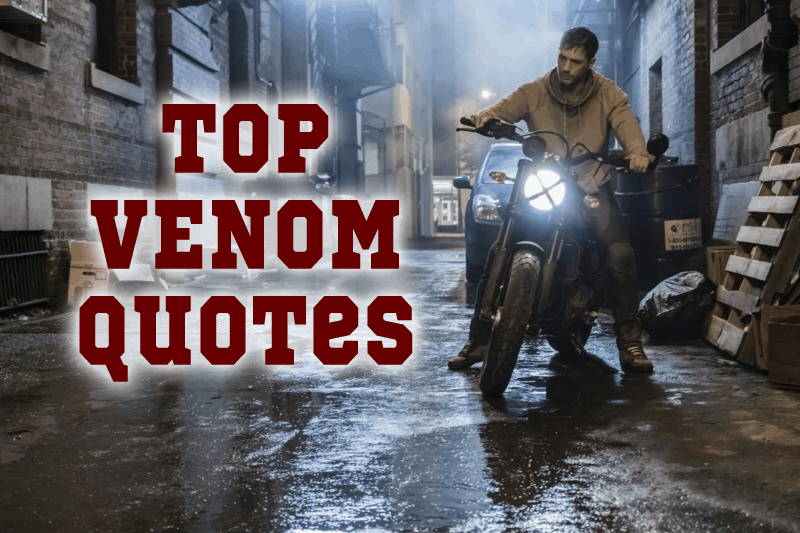 Venom Quotes - HUGE list of our FAVORITE lines from the movie!