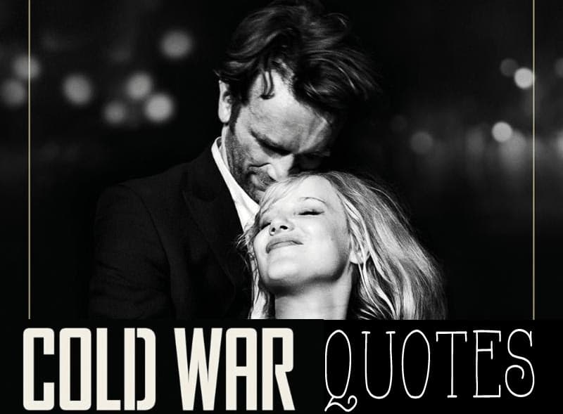 Cold War Review Quotes - Top Lines From The Movie