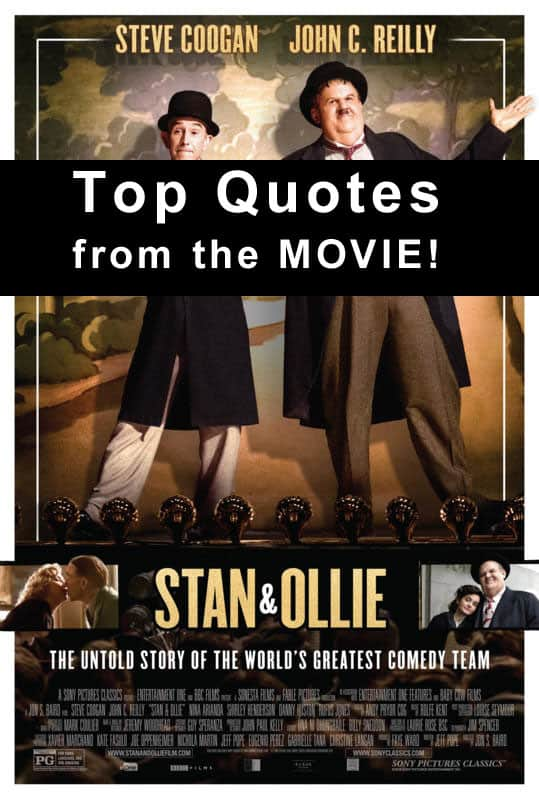 Stan & Ollie Quotes from the movie!