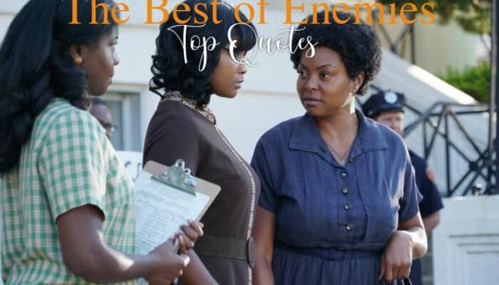The Best of Enemies Quotes