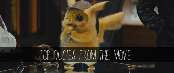 Pokémon Detective Pikachu Quotes