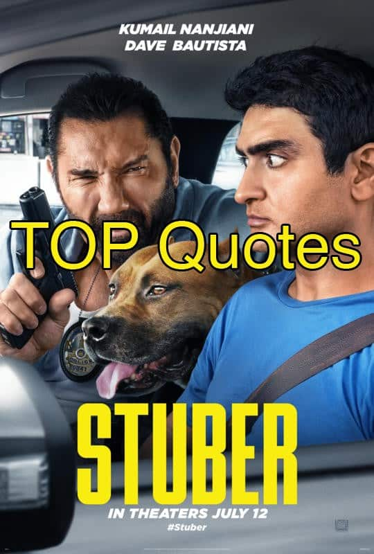 Stuber Quotes