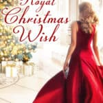 A Royal Christmas Wish and A Gingerbread Romance out now by Hallmark Publishing
