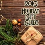 2019 Holiday Gift Guide - Coming Soon