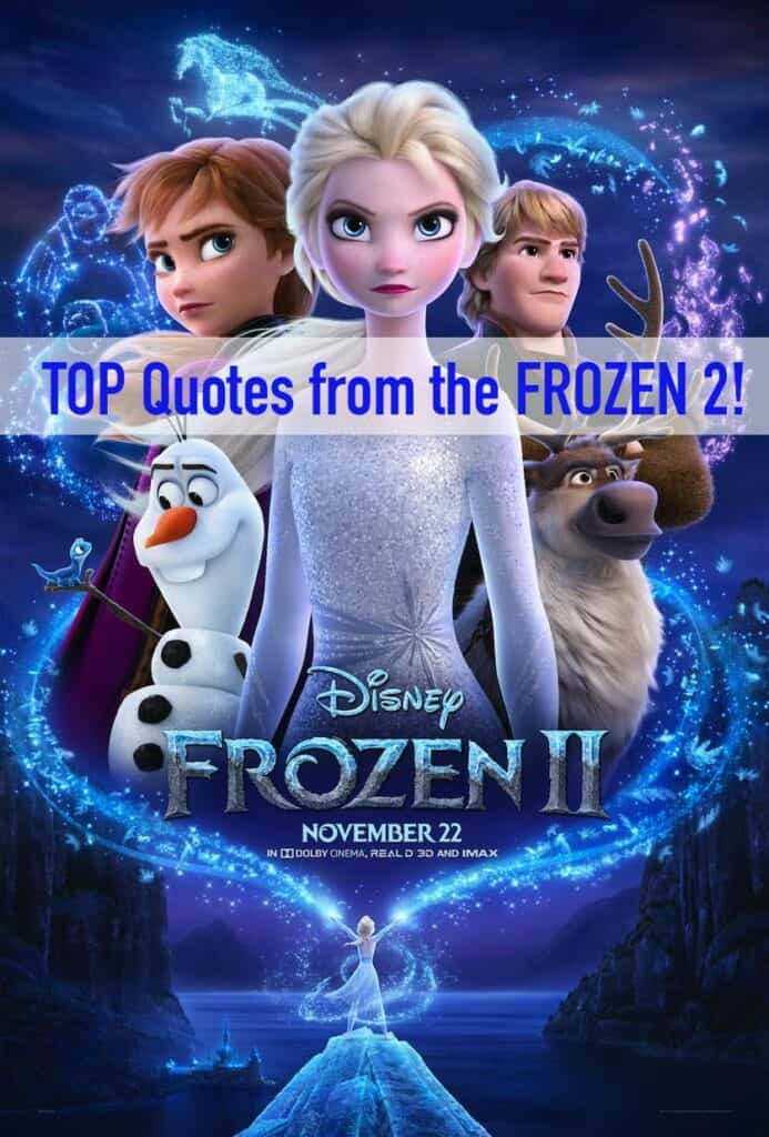 Frozen 2 Quotes - The top quotes from the movie.