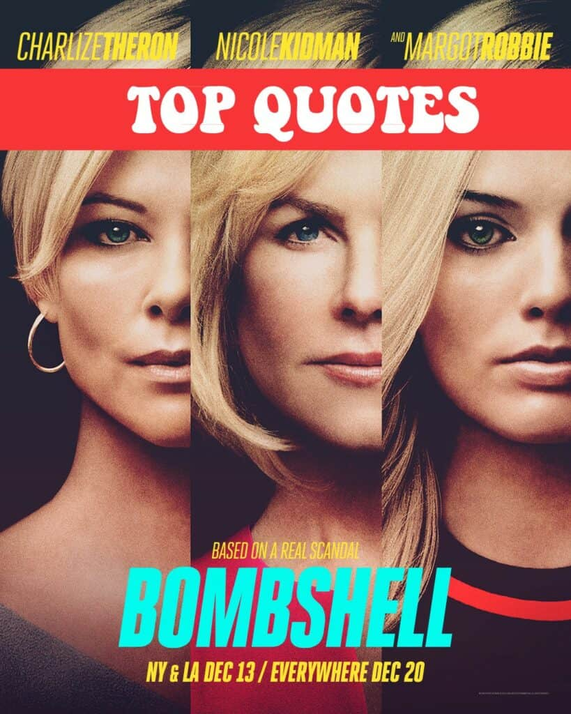 Bombshell Quotes - Top lines from the movie!