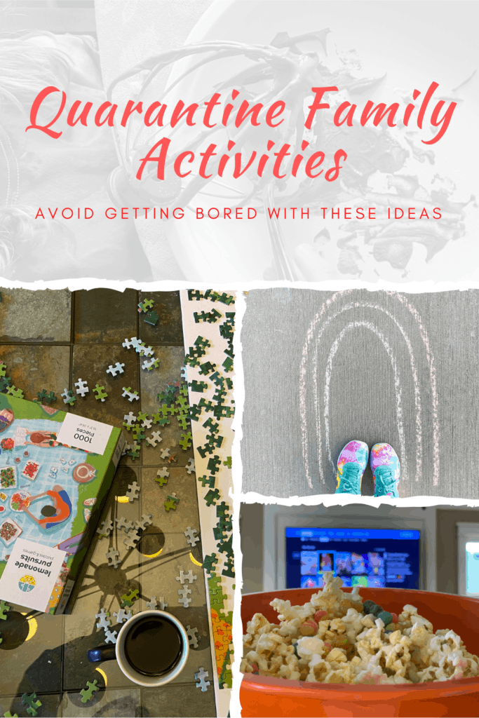 Quarantine Family Activities – Avoid getting bored with these ideas