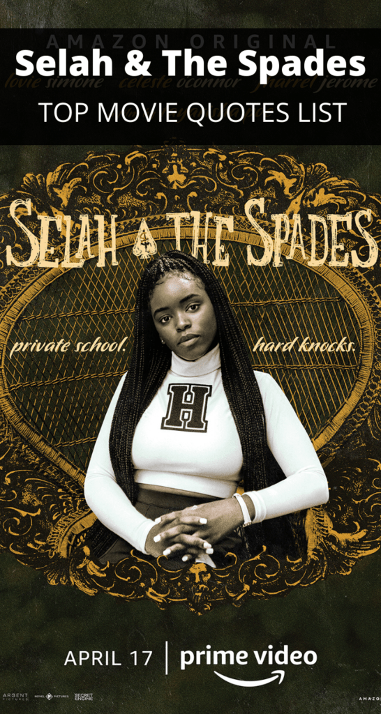 Selah & The Spades Quotes