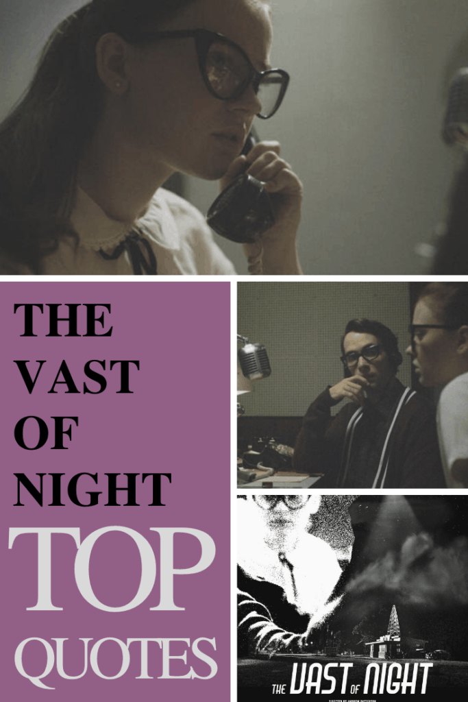 The Vast of Night Quotes - Top movie quotes from the film.