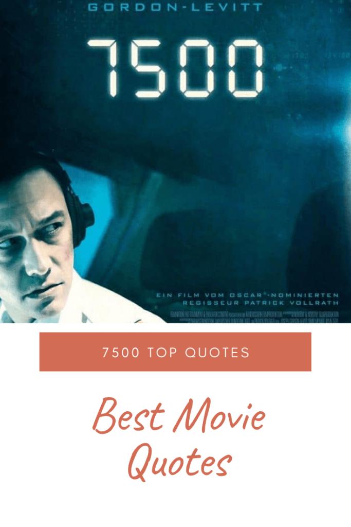 7500 Movie Quotes