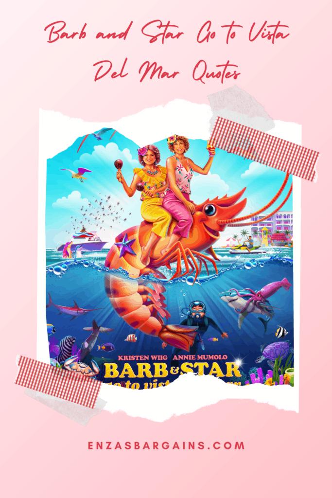 Barb and Star Go to Vista Del Mar Quotes